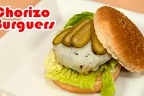 Chorizo Burgers, Lo Mejor de los Dos Mundos