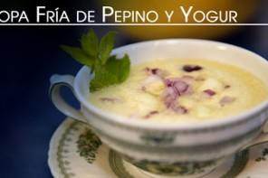 Sopa o Crema Fría de Pepino y Yogur