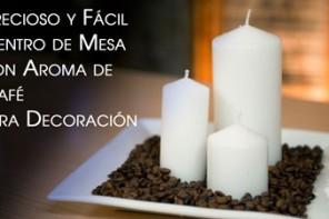 Velas de Cafe y Centro de Mesa – Coffee Candles