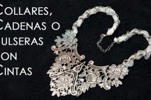 Collares, Cadenas o Pulseras con Cintas
