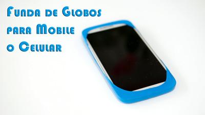 Funda-de-Globos-para-Mobile-o-Celular