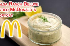 Salsa Ranch Deluxe Estilo McDonald´s Copycat
